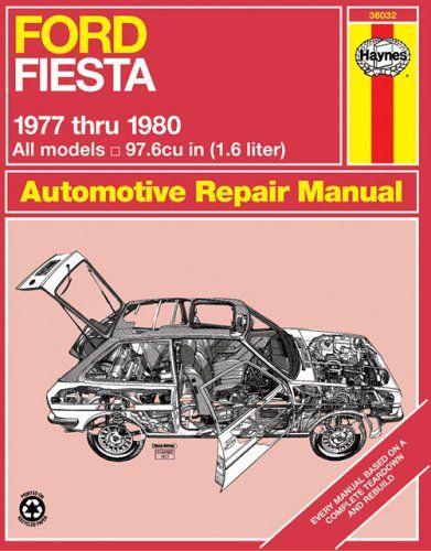 Ford Fiesta 1976 83 Owner S Workshop Manual By J H Haynes In