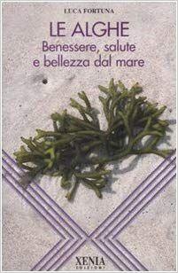 Le Alghe Benessere Salute E Bellezza Dal Mare Pdf Download Ebook Gratis Libro