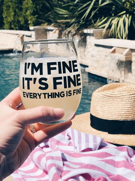 I'm fine, it's fine, everything is fine wine glass, social distancing wine glass, social distancing