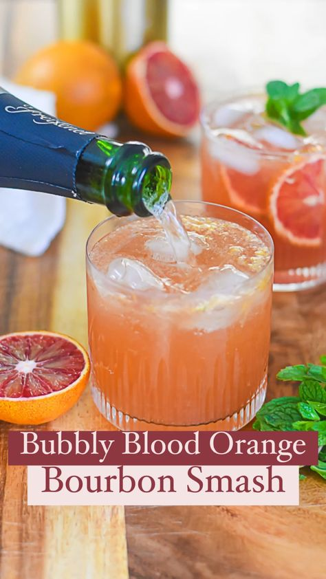 Blood Orange Bourbon Smash + 🍾