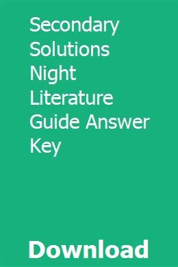 Secondary Solutions Night Literature Guide Answer Key Answer Keys Solutions Answers