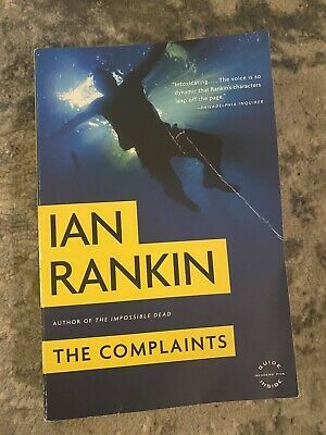 The Complaints By Ian Rankin New York Times Best Selling Author Arc Ian Rankin Rankin Author