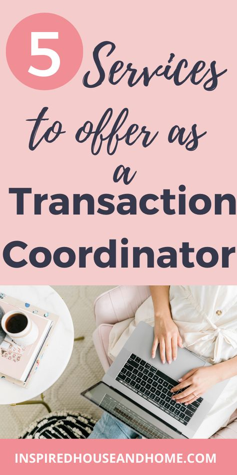 5 Services to offer as a Transaction Coordinator