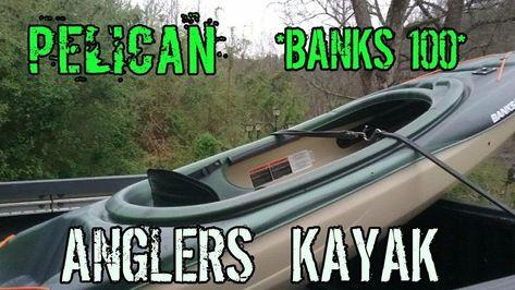 Pelican Banks 100 Fishing Kayak Specs And Walk Around With Images Kayaking Kayak Fishing Angler Kayak