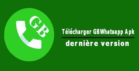 GRATUITEMENT TÉLÉCHARGER GBWHATSAPP APK