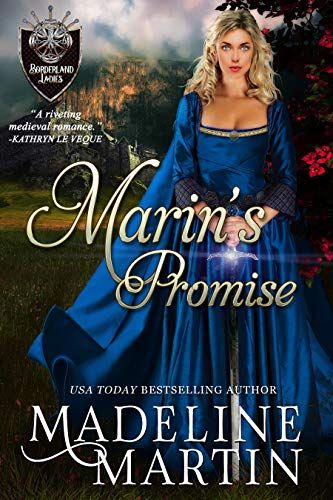 Marin S Promise Borderland Ladies Book 1 By Madeline Ma Https Www Amazon Com Dp B07p6t9nxy Ref Cm Sw R Pi Dp Medieval Romance Historical Romance Romance