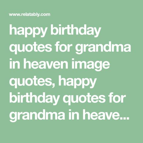 List Of Pinterest Heaven Quotes Grandma In Images Heaven Quotes