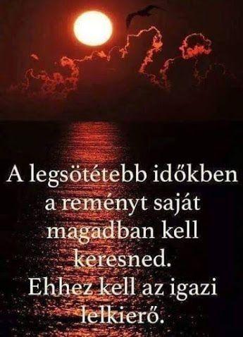 idézetek lelki erő Lelkierő!!! | Wise quotes, Hungarian quotes, Life quotes