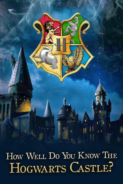 Harry Potter Quiz How Well Do You Know Hogwarts Castle Harry Potter Quiz Which Hogwarts House Harry Potter House Quiz