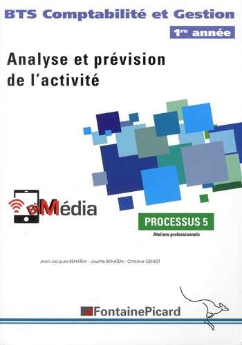 Telecharger Analyse Et Prevision De L Activite Bts Comptabilite Et Gestion 1re Annee Processus 5 Free Reading Books Audio Books