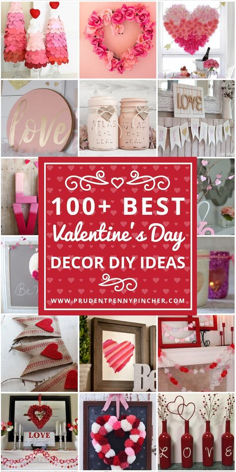 100 Best DIY Valentine's Day Decor Ideas