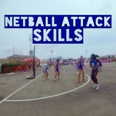 14 Of The Best Netball Attack Skills Netball Coach Netball Netball Games