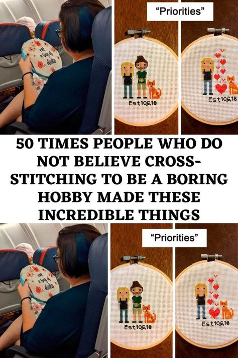 50 Times People Who Do Not Believe Cross-Stitching To Be A Boring Hobby Made These Incredible Things