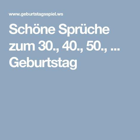 Schone Spruche Zum 30 40 50 Geburtstag Spruche Zum 30