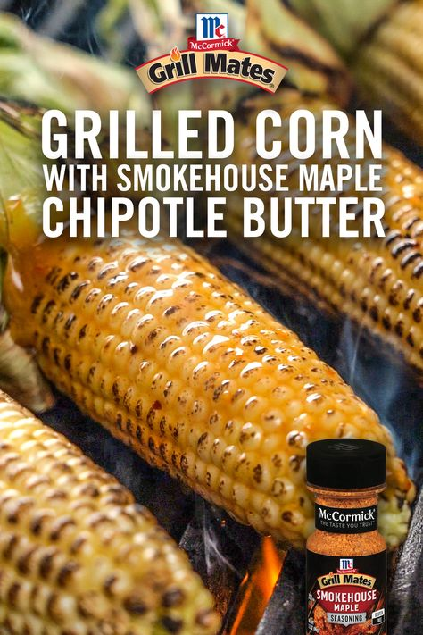 Love grilled corn on the cob? Try it with this delicious seasoned butter recipe! Mix butter, Smokehouse Maple Seasoning, maple syrup, and chipotle chili pepper to get a smoky and sweet blend of flavors. Corn Recipes, Vegetable Recipes, Mexican Food Recipes, Vegetarian Recipes, Dinner Recipes, Healthy Recipes, Grilling Recipes, Cooking Recipes, Grilling Corn