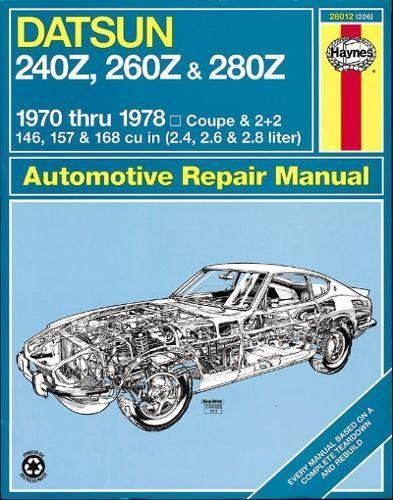 Download Pdf Datsun 240z 260z And 280z 197078 Haynes Repair Manuals Free Epub Mobi Ebooks Datsun 240z Datsun Repair Manuals