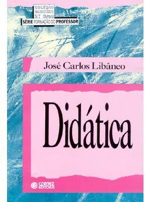 Sintese Do Livro Didatica De Jose Carlos Libaneo Livros Sobre