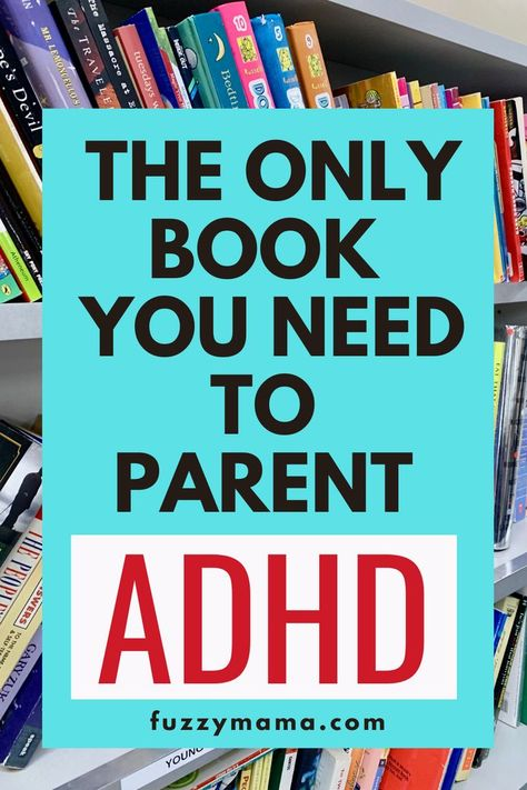 The Best Book for Parenting ADHD