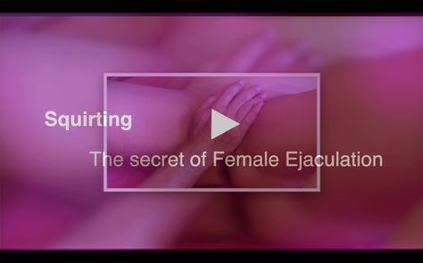 movies Squirting orgasm