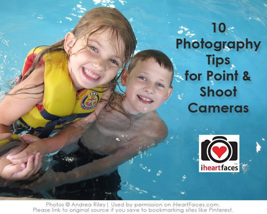 Point and Shoot Photography Tips via Andrea Riley and iHeartFaces.com