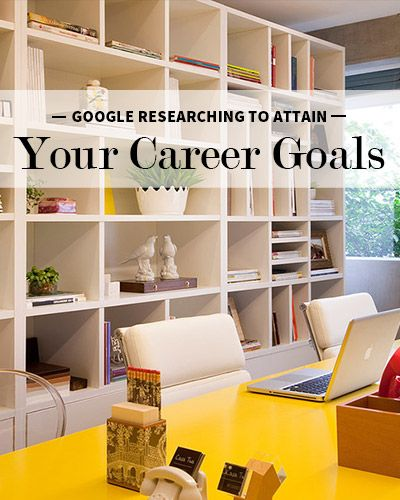 How to Use Your Google Research Skills to Attain Your Career Goals #levoleague