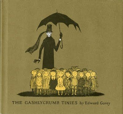the Gashlycrumb Tinies by Edward Gorey (suspect this is more for adults!)