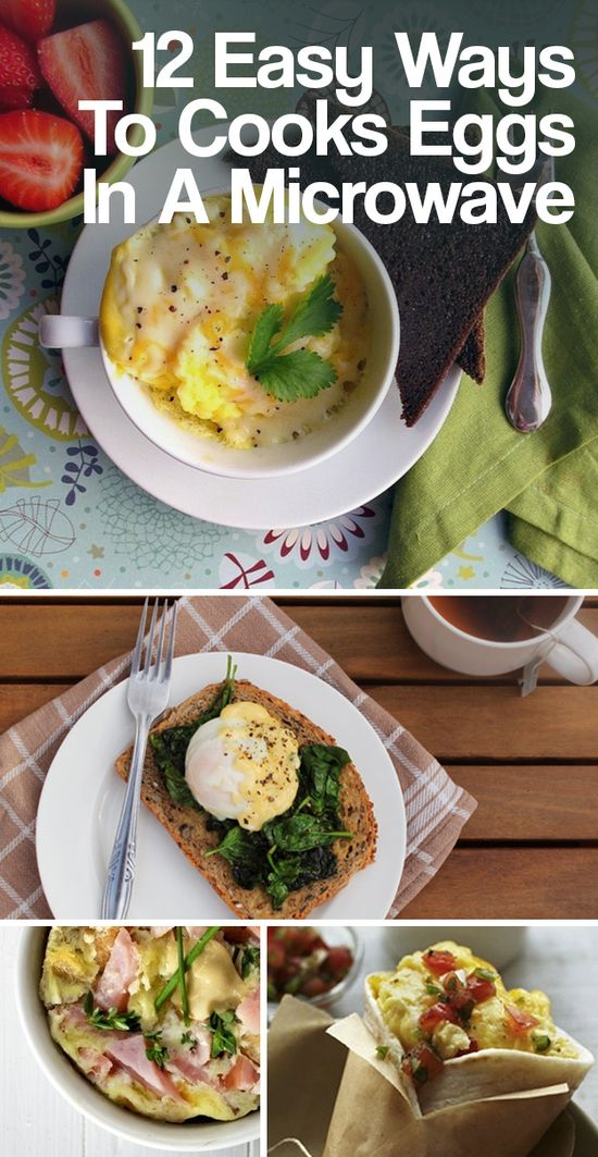 12 Easy Ways To Cooks Eggs In A Microwave