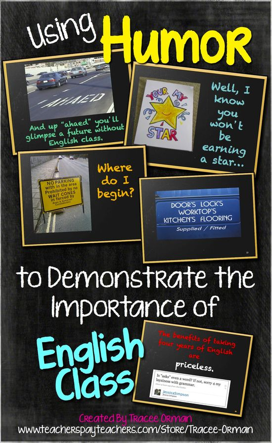 """Using Humor to Demonstrate the Importance of English Class - the ultimate collection of """"Grammar Fails"""" and other real-world errors that demonstrate to students the importance of proofreading and editing skills. $"""