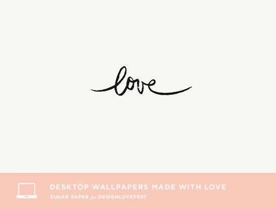 Freebies: Desktop Wallpapers Made with Love!
