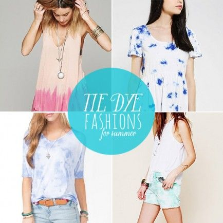 10 Tie Dye Fashions for Summer from Babble.com