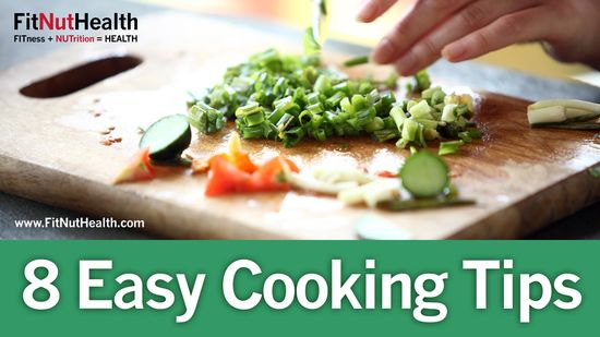 Eight Easy Cooking Tips
