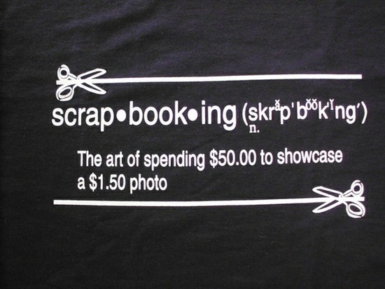 This is true of ALL scrapbookers!