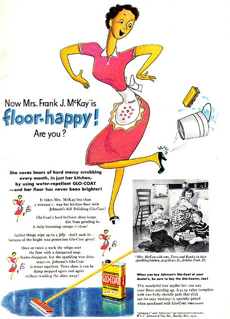 Mrs. Frank J. McKay wants to know, are you floor-happy? #vintage #1950s #ad #cleaning #homemaker