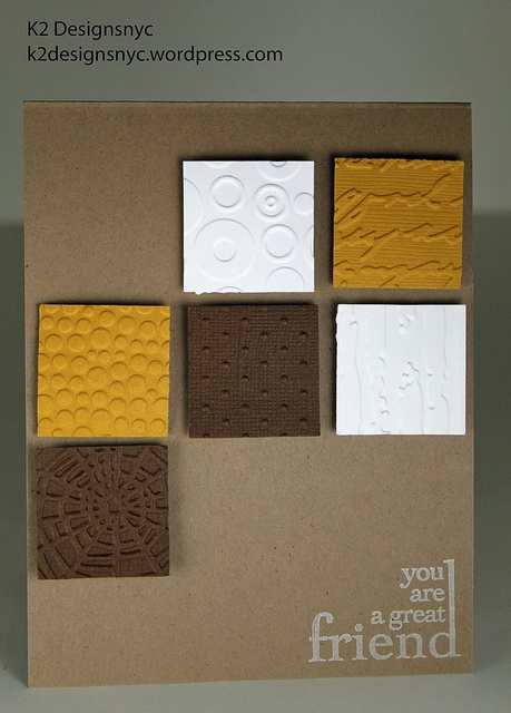 embossing awesomeness ~ love the graphic design ~ creative use of multiple embossing folders without overwhelming the card