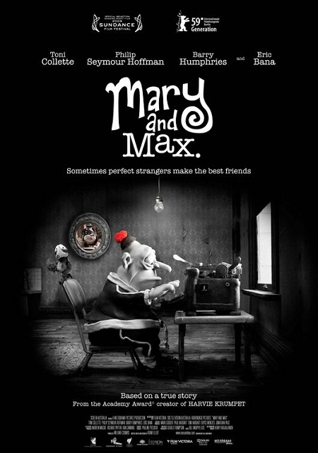 Mary and Max. This animated film is sassy and sweet.