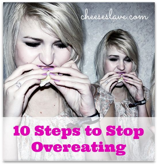 10 Steps to Stop Overeating