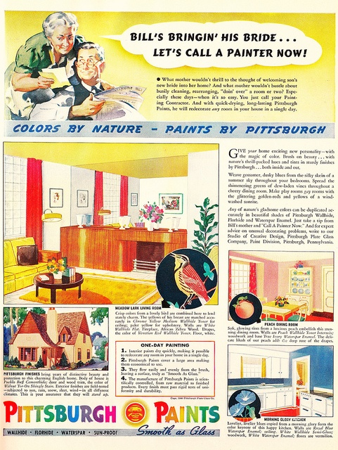 Bill's bringin' his bride...let's call a painter now! #vintage #1940s #paint #ad #home #decor