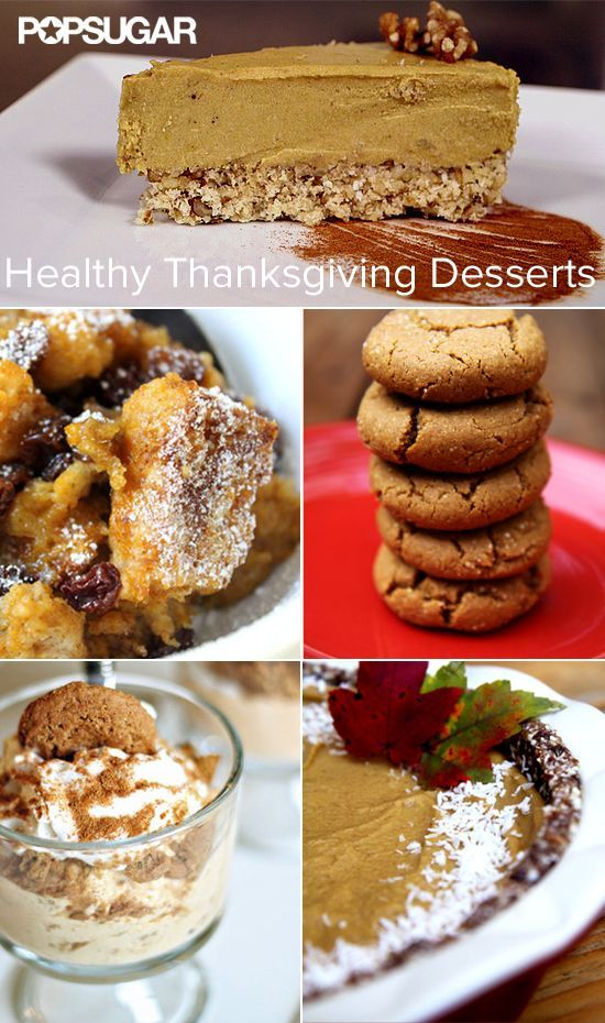 12 Healthy Desserts For Your Thanksgiving Feast.