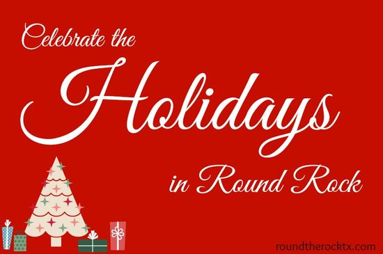 Over 50 Holiday Events in Round Rock this year!!