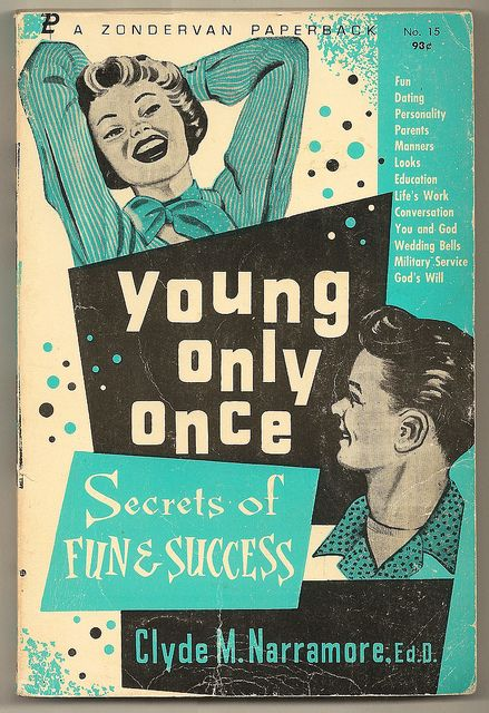 Young Only Once, Vintage Christian Teen Book by shelece, via Flickr
