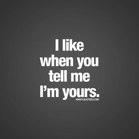 Sexy romantic quotes for boyfriend