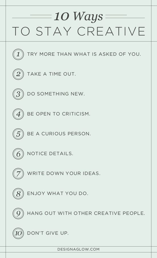 designers diary: 10 ways to stay creative