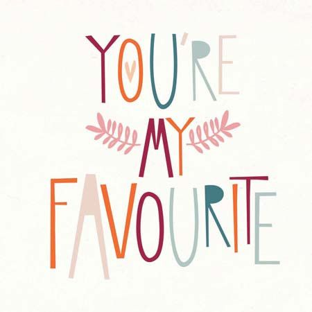 You're My Favourite- Greeting Card - Southwood stores