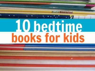 10 great bedtime stories for kids