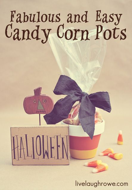 Fabulous and Easy Candy Corn Pots at livelaughrowe.com