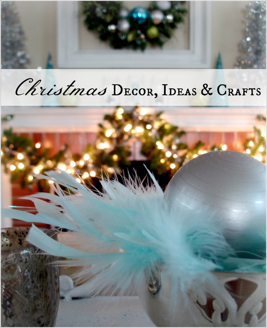 Christmas Decor, Ideas and Crafts
