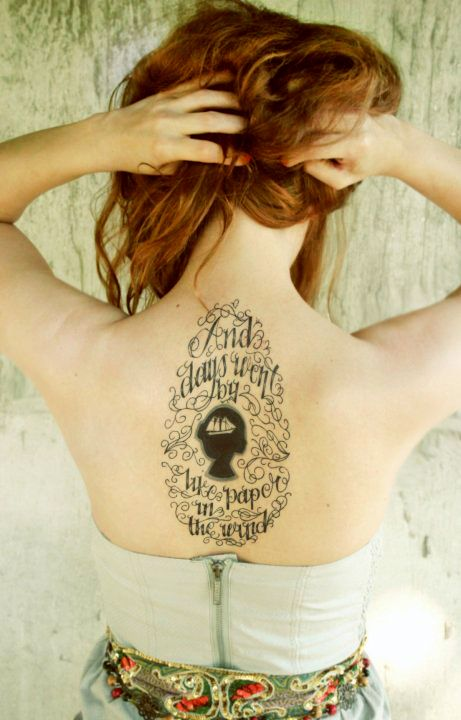 """Gorgeous Tattoo: """"And days went by like paper in the wind."""""""
