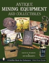 Antique Mining Equipment and Collectibles (Schiffer Book for Collectors)