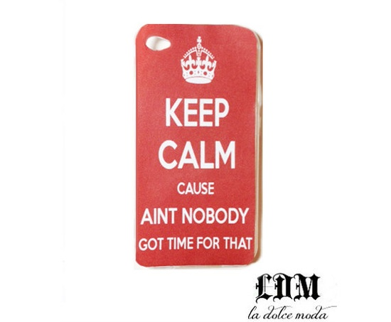 aint nobody got time for that KEEP CALM case iPhone 4 iPhone 4s iPhone 5 trendy youtube sweet brown funny case
