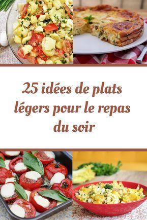 Retrouvez des idées de plats légers pour le repas du soir. #plat #plats #légers #repas #soir #diner #menu #healthy #food #sain #recette #eat #eatclean